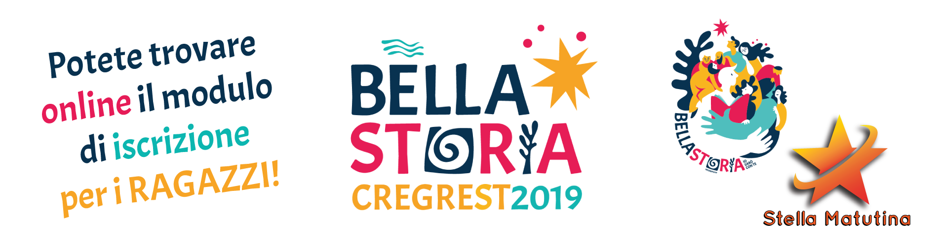Iscrizioni Cre-Grest 2019 e Stella Matutina
